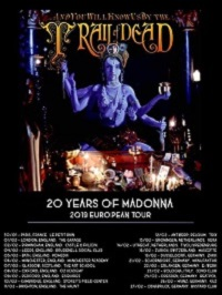 TOUR UPDATE: …And You Will Know Us By The 'Madonna' anniversary