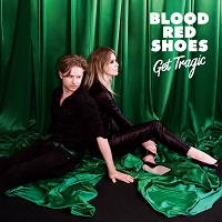 Artwork for Get Tragic by Blood Red Shoes