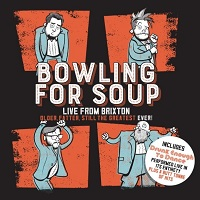 Artwork for Live From Brixton by Bowling For Soup