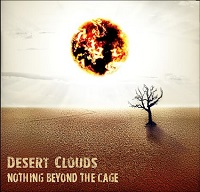 Artwork for Nothing Beyond The Cage by Desert Clouds