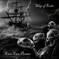 Artwork for Ship Of Fools by East Town Pirates