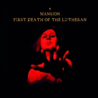 Artwork for First Death Of The Lutheran by Mansion