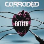 Corroded – 'Bitter' (Despotz Records)