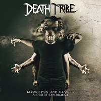 Artwork for Beyond Pain and Pleasure: A Desert Experiment by Death Tribe