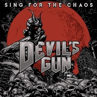 Artwork for Sing For The Chaos by Devil's Gun