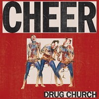 Drug Church - Cheers artwork