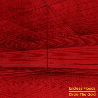 Artwork for Circle The Gold by Endless Floods