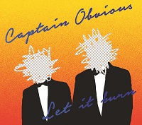 Artwork for Let It Burn by Captain Obvious