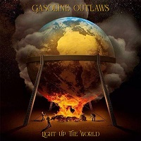 Artwork for Light Up The World by Gasoline Outlaws