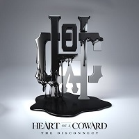 Artwork for The Disconnect by Heart Of A Coward