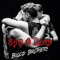 Spy # Row – 'Blood Brothers' (Fastball Music)