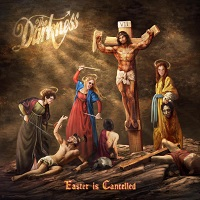 TOUR NEWS: THE Darkness cancel Easter – reschedule it for Christmas!