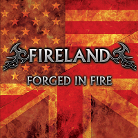 Fireland – 'Forged In Fire' (Self-Released)