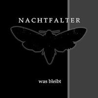 Artwork for was bleibt by Nachtfalter
