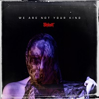 Artwork for We Are Not Your Kind by Slipknot, released on 9 August via Roadrunner