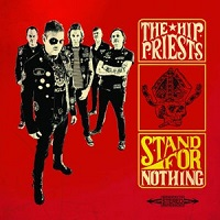 Artwork for Stand For Nothing by The Hip Priests