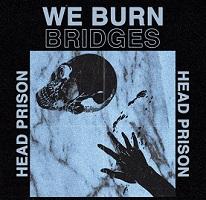 Artwork for Head Prison by We Burn Bridges