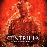 Centrilia – 'In The Name Of Nothing' (233 Records)