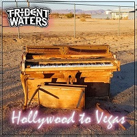 Artwork for Hollywood To Vegas by Trident Waters