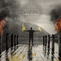 Artwork for Pyres by Words That Burn