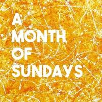 Über Rock introduces…. A Month Of Sundays