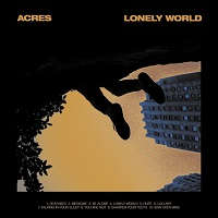 Artwork for Lonely World by Acres