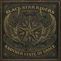 Black Star Riders – 'Another State Of Grace' (Nuclear Blast)
