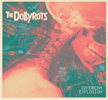 Artwork for Daydream Explosion by The Dollyrots