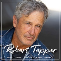 Artwork for Better Than The Rest by Robert Tepper