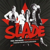 Slade – 'Feel the Noize: The Singlez Box' (BMG)