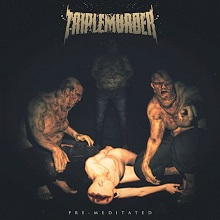TripleMurder – 'Pre-Meditated' (Self-Released)