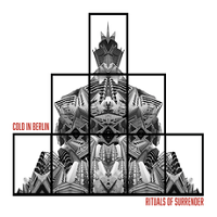 Cold In Berlin – 'Rituals Of Surrender' (New Heavy Sounds)