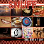 Snuff – 'There's A Lot Of It About' (Fat Wreck Chords)