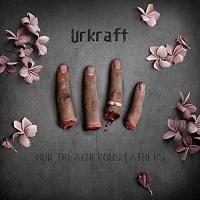 Urkraft – 'A Scornful Death'/'Our Treacherous Fathers' (First Force Music)