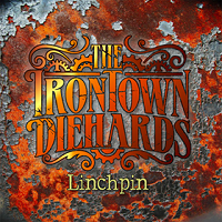 Artwork for Linchpin by The Irontown Diehards