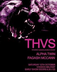 Poster for THVS album launch at Voodoo, Belfast