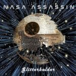 NASA Assassin – 'Glitterbalder' (Self-Released)