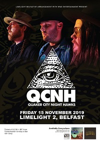 Quaker City Night Hawks/Curran – Belfast, Limelight 2 – 15 November 2019