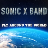 Artwork for Fly Around The World by Sonic X