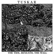 Tuskar – 'The Tide, Beneath, The Wall' (Riff Rock)