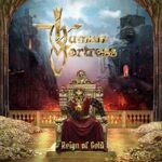Human Fortress – 'Reign Of Gold' (AFM)