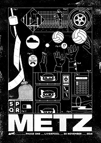 Poster for Metz at Phase One, Liverpool 30 November 2019