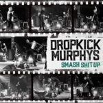 VIDEO OF THE WEEK – DROPKICK MURPHYS
