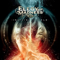 Artwork for Invisible World by Elegy Of Madness