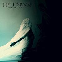 Helldown – 'In Deaths Hands' (Self-Released)