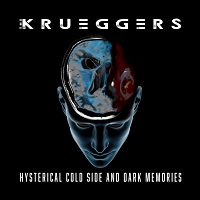 Artwork for Hysterical Cold Side & Dark Memories by The Krueggers