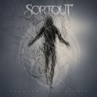 Sortout – 'Conquer From Within' (Dr Music Records)