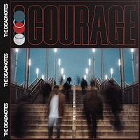 The Deadnotes – 'Courage' (22Lives)