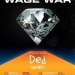 Wage War/DED/Thornhill – Manchester, Rebellion – 10 January 2020