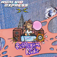 Artwork for Bubblegum Radio by Rich Kid Expre$$